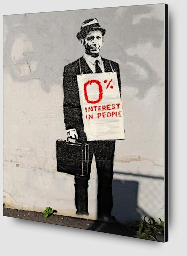 0% Interest - BANKSY from AUX BEAUX-ARTS Zoom Alu Dibond Image