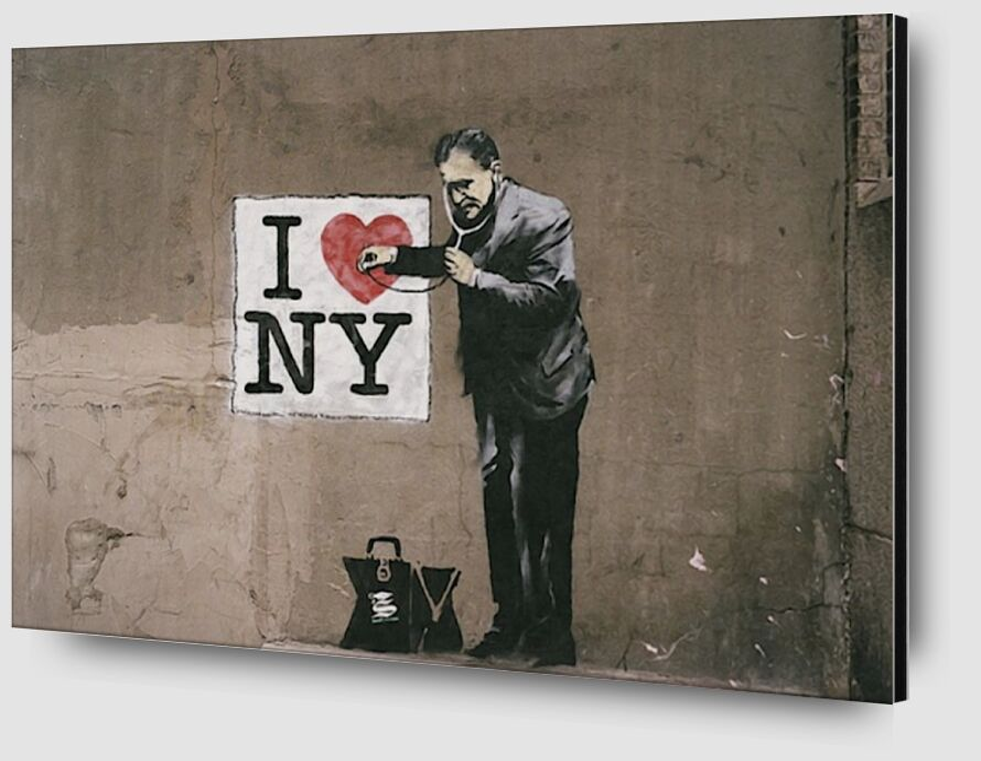I Love NY - BANKSY desde AUX BEAUX-ARTS Zoom Alu Dibond Image