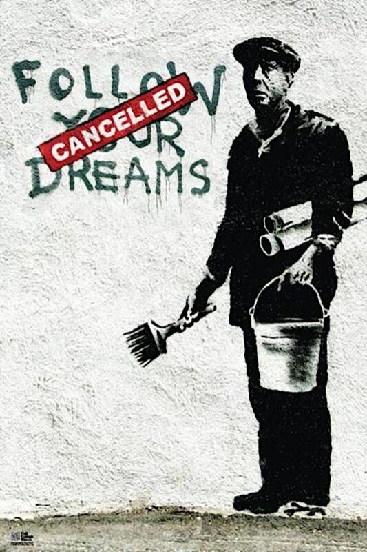 Follow Your Dreams - BANKSY from AUX BEAUX-ARTS Decor Image